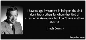 More Hugh Downs Quotes