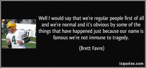 More Brett Favre Quotes