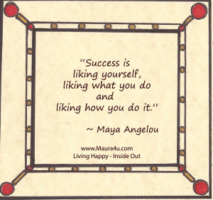Quote from Maya Angelou: The Meaning of Success