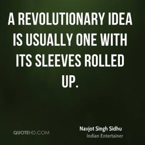 navjot-singh-sidhu-navjot-singh-sidhu-a-revolutionary-idea-is-usually ...
