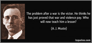 More A. J. Muste Quotes