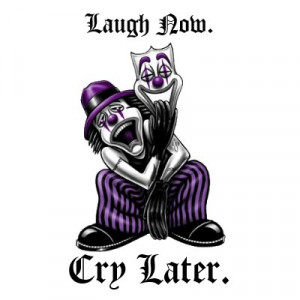 laugh_now_cry_later_laugh_now_cry_later_tshirt ...
