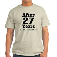 27th Anniversary Funny Quote Light T-Shirt for