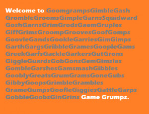 Game Grumps Quotes For a game grumps t-shirt.