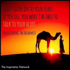 The alchemist quotes, deep, wise, sayings, fears