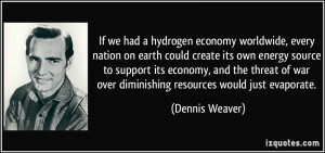 If we had a hydrogen economy worldwide, every nation on earth could ...