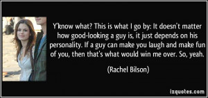 good-looking a guy is, it just depends on his personality. If a guy ...