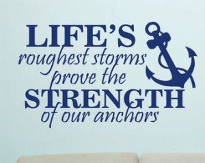 ... best anchor quotes I have ever seen!! I'm in love with this!! (KDH