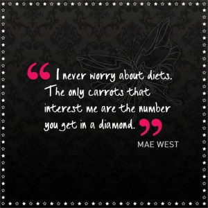 mae west quotes and sayings | Mae West - legend. #quotes #diamonds # ...