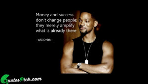 Money And Success Quote by Will Smith @ Quotespick.com