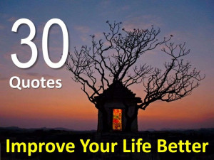 30 Quotes Improve Your Life Better!!!