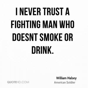 William Halsey Trust Quotes