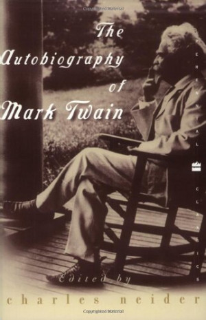 The Autobiography of Mark Twain (Perennial Classics)