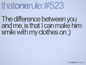 the difference between me and you quotes