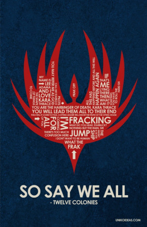 Battlestar Galactica Quote Poster 11 x 17 by UnikoIdeas on Etsy, $18 ...
