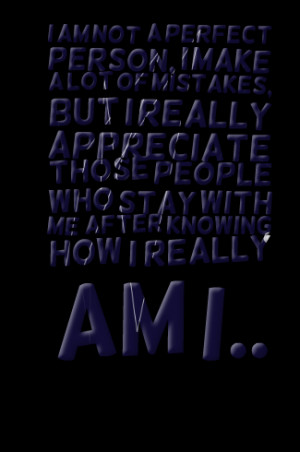 ... am not perfect quotes i am not perfect quotes i am not perfect quotes