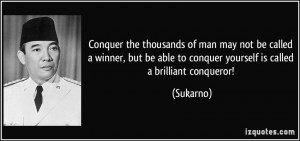 Conquer the thousands of man may not be called a winner, but be able ...