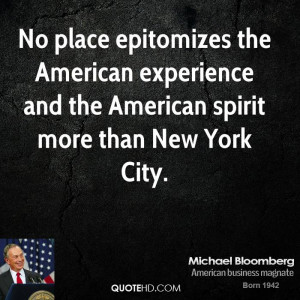 michael-bloomberg-michael-bloomberg-no-place-epitomizes-the-american ...