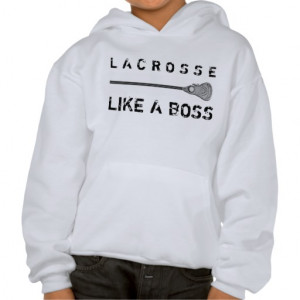 Cool Lacrosse Sayings Cool