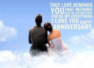 life matters You re my everything I love you Happy Anniversary