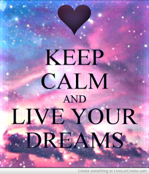 live your dreams s
