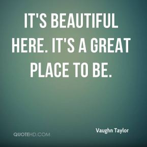 beautiful place quotes