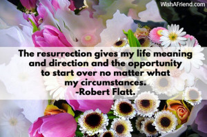 ... pics22.com/the resurrection gives my life meaning christian quote