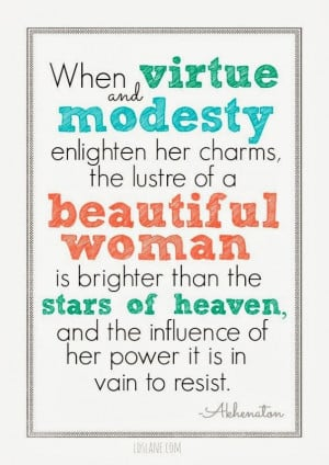LDS #Young Women #Quotes #Modesty #Virture #Beauty