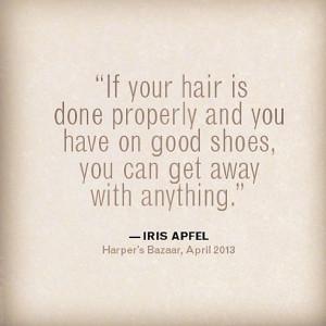 Hair Quote - Iris Apfel - style quote