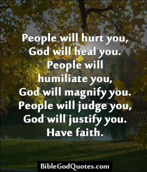 will hurt you, God will heal you God Will, God Quotes, Bible Quotes ...
