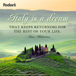 Posted in Travel Tips Tagged: Quotes , Inspiration , Fodor's