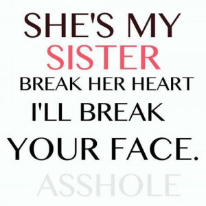Shes my sister