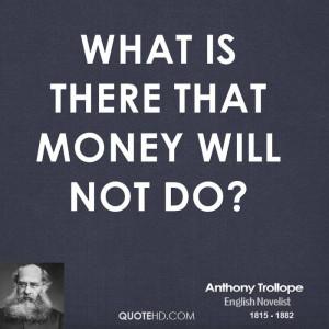 Anthony Trollope Money Quotes