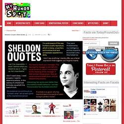 Sheldon Cooper's Best Quotes ← Previous Post Next Post → Sheldon ...