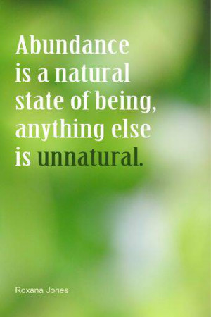 Abundance_Quotes_-_Abundance_is_a_natural_state_of_being_op_.jpg