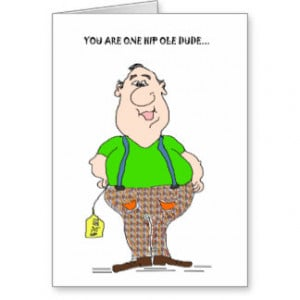 you_are_one_hip_ole_dude_hip_replacement_card ...