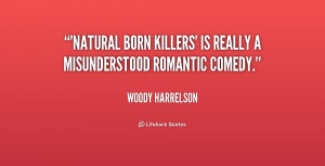 Natural Born Killers Quotes