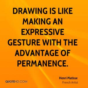 Henri Matisse Art Quotes