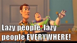 Working with Lazy People