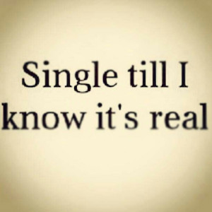 Single forever, me thinks.