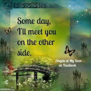 until we meet again dad uncle mel and grandpa and grandma i love and ...