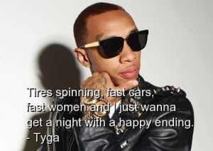 Tyga rapper quotes sayings best happy cute relationships