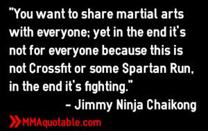Jimmy Ninja Chaikong quotes