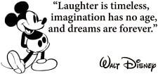 Disney Mickey Mouse Laughter Is Timeless Vinyl Decal Wall Quote ...