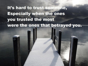 Trust and betrayal!