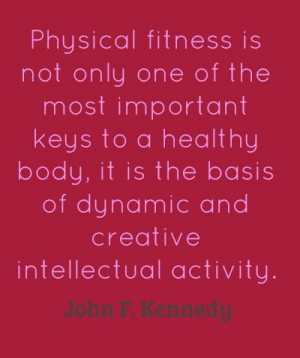 Quotes On Fitness And Health - And it's too bad that too many people ...