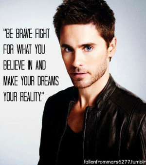 Jared leto, quotes, sayings, motivational, dreams, reality