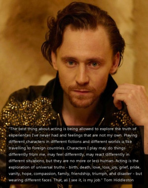 tom hiddleston quote. When someone says something like this, I fall in ...