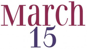 Beware the Ides of March' (March 15)