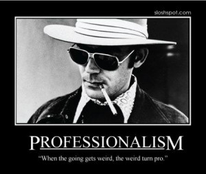 professionalism hunter s. thompson